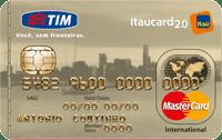 Logo Banco Itaú Cartão Tim Itaucard 2.0 Mastercard Internacional